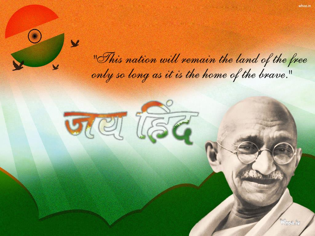 jay hind with quotes and mahatma gandhi hd wallpaper